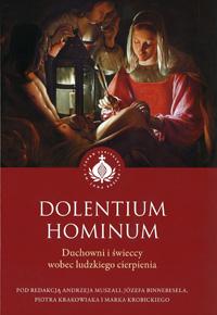 Dolentium hominum. Duchowni i świeccy wobec ludzkiego cierpienia
